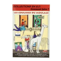 """"""" Les coulisses du moulage..."""